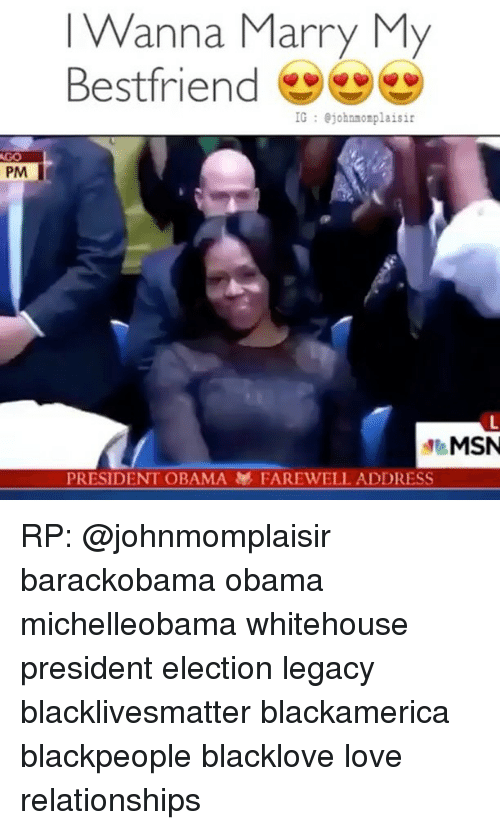 blackpeople: PM  I Wanna Marry My  Bestfriend  IG johnnonplaisir  MSN  PRESIDENT OBAMA FAREWELL ADDRESS RP: @johnmomplaisir barackobama obama michelleobama whitehouse president election legacy blacklivesmatter blackamerica blackpeople blacklove love relationships