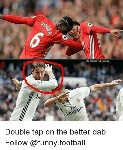 """Dab: Po  Realmadrid India.  Emirate"""" Double tap on the better dab Follow @funny.football"""