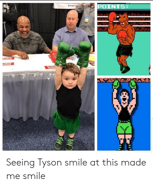tyson: POINTS:  www.os  WEAP  88 Seeing Tyson smile at this made me smile