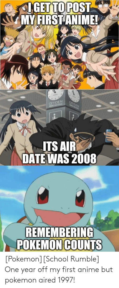 Pokemon School: [Pokemon][School Rumble] One year off my first anime but pokemon aired 1997!