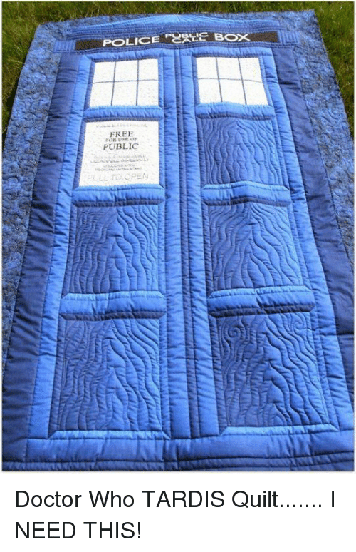 police box: POLICE  BOX  FREE  RUNE OF  PUBLIC  LL TO OPEN Doctor Who TARDIS Quilt....... I NEED THIS!