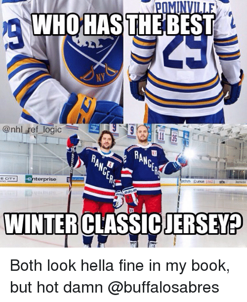 Memes, National Hockey League (NHL), and Best: POMINVILLE  WHOHASTHE BEST  NY  @nhl ref_lgi  terprise  Ba Both look hella fine in my book, but hot damn @buffalosabres
