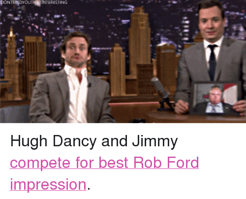 """hugh dancy: pONTRIpYOUTHgNTERESTİNG <p>Hugh Dancy and Jimmy <a href=""""http://www.nbc.com/the-tonight-show/segments/2851"""" title=""""compete for best Rob Ford impression"""" target=""""_blank"""">compete for best Rob Ford impression</a>.</p>"""