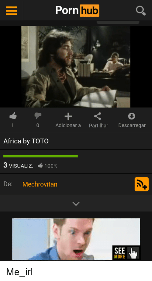 Africa, Anaconda, and Porn Hub: Porn hub  0  Adicionar a Partilhar Descarregar  Africa by TOTO  3 VISUALIZ  100%  De: Mechrovitan  SEE  MORE