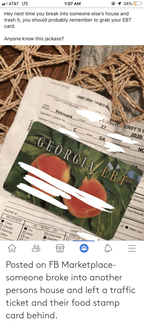 stamp: Posted on FB Marketplace- someone broke into another persons house and left a traffic ticket and their food stamp card behind.