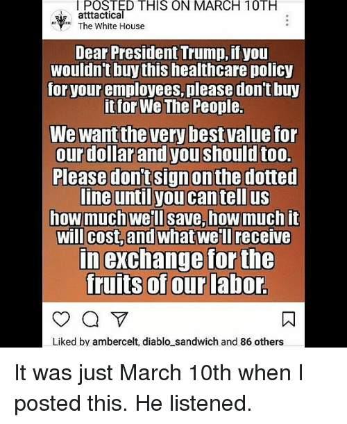 Trump Tax How Much Will I Save: POSTED THIS ON MARCH 10TH Atttactical The White House Dear