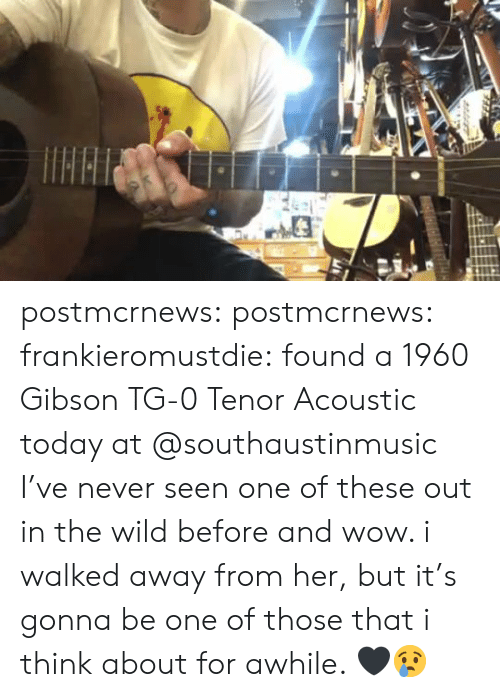 tenor: postmcrnews:  postmcrnews:  frankieromustdie:found a 1960 Gibson TG-0 Tenor Acoustic today at @southaustinmusic I've never seen one of these out in the wild before and wow. i walked away from her, but it's gonna be one of those that i think about for awhile. 🖤😢