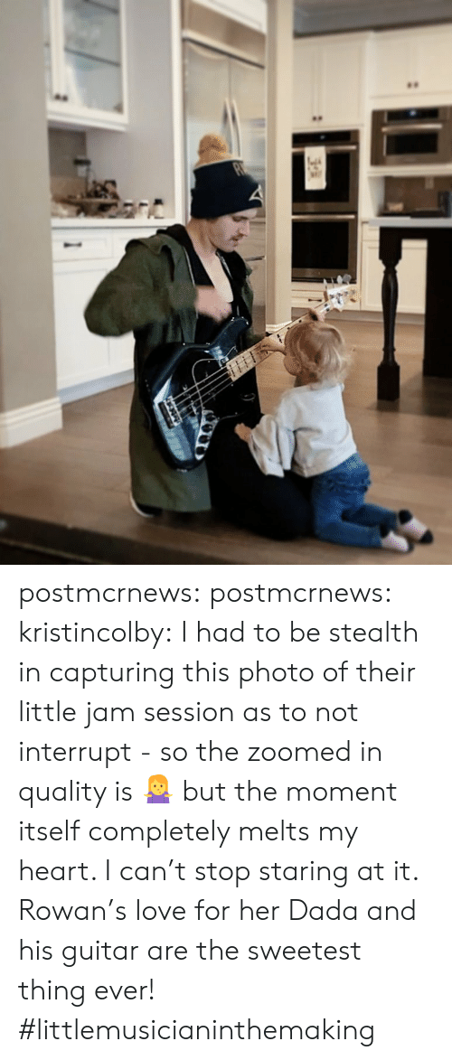 stop staring: postmcrnews:  postmcrnews:  kristincolby:I had to be stealth in capturing this photo of their little jam session as to not interrupt - so the zoomed in quality is 🤷♀️ but the moment itself completely melts my heart. I can't stop staring at it. Rowan's love for her Dada and his guitar are the sweetest thing ever! #littlemusicianinthemaking