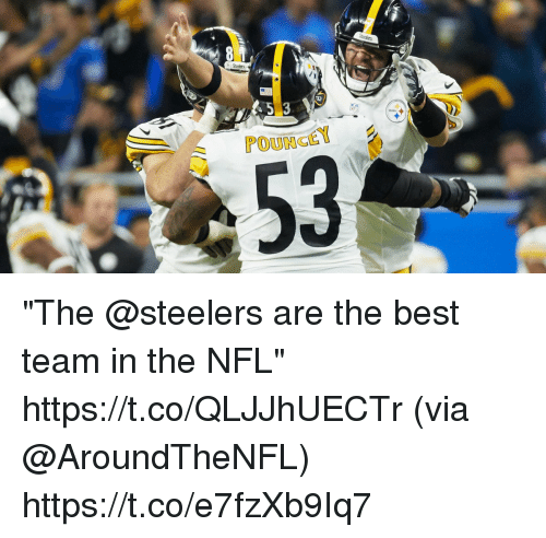 "Memes, Nfl, and Best: POUNCEY  53 ""The @steelers are the best team in the NFL"" https://t.co/QLJJhUECTr (via @AroundTheNFL) https://t.co/e7fzXb9Iq7"