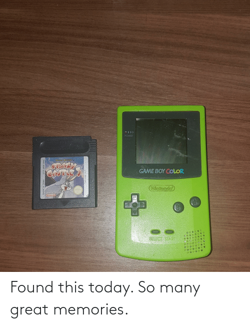 game boy color: -)))  POWER  MEBOY  BUGS BUNNY  CRAZY  GAME BOY COLOR  Nintendo  TMand e 1999 Warner Bros  Nintendo  CA  SELECT START  THIS SIDE OUT  DMG-AB6P-AUS  MADE IN JAPAN Found this today. So many great memories.