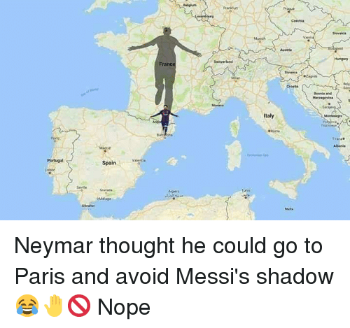 Portugal: Pr  Cresia  France  Croatie  Italy  Bare  Abanis  Portugal  Spainvaigei  Mger  Mats Neymar thought he could go to Paris and avoid Messi's shadow 😂🤚🚫 Nope