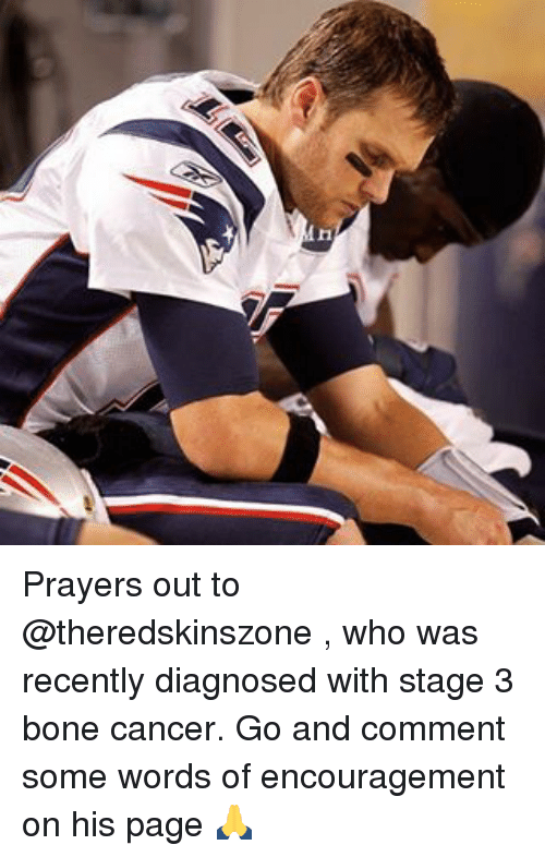 Memes, Cancer, and 🤖: Prayers out to @theredskinszone , who was recently diagnosed with stage 3 bone cancer. Go and comment some words of encouragement on his page 🙏