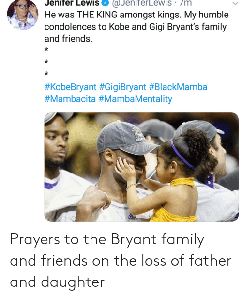 prayers: Prayers to the Bryant family and friends on the loss of father and daughter