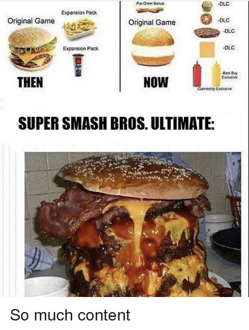 Smashing, Super Smash Bros, and Best: PreOrder Bonus  DLC  Expansion Pack  -DLC  Original Game  Original Game  DLC  DLC  Expansion Pack  Best Bvy  THEN  NOW  Gamesop Excusive  SUPER SMASH BROS. ULTIMATE: So much content