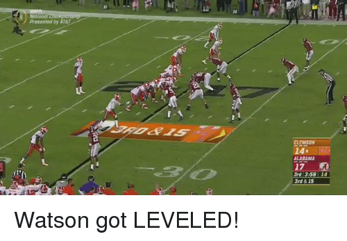 Memes, Alabama, and At&t: Presented by AT&T  14  ALABAMA  17  3rd 3 56 14  3rd 815 Watson got LEVELED!