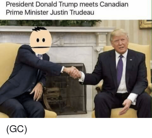 Memes, Justin Trudeau, and 🤖: President Donald Trump meets Canadian  Prime Minister Justin Trudeau (GC)