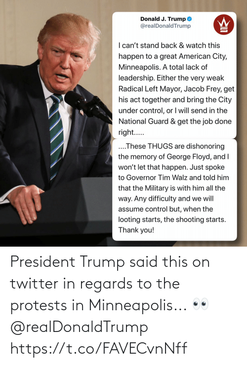 Protests: President Trump said this on twitter in regards to the protests in Minneapolis... 👀 @realDonaldTrump https://t.co/FAVECvnNff