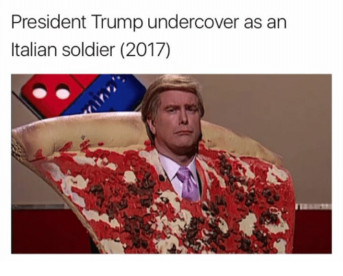 Italian Soldiers: President Trump undercover as an  Italian soldier (2017)