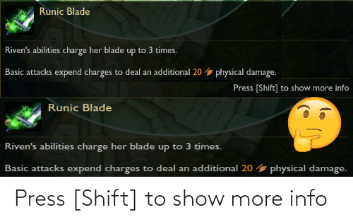 League of Legends, Show, and Press: Press [Shift] to show more info