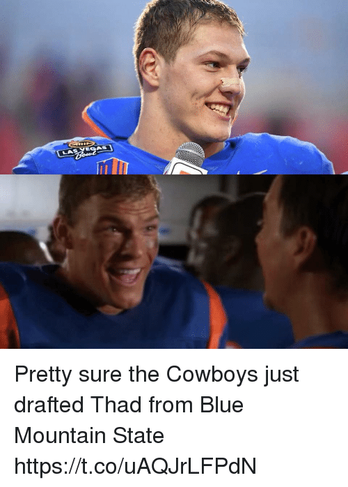 Dallas Cowboys, Football, and Nfl: Pretty sure the Cowboys just drafted Thad from Blue Mountain State https://t.co/uAQJrLFPdN