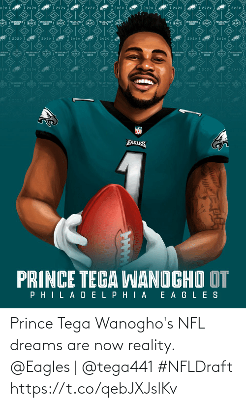 Prince: Prince Tega Wanogho's NFL dreams are now reality.  @Eagles | @tega441 #NFLDraft https://t.co/qebJXJslKv