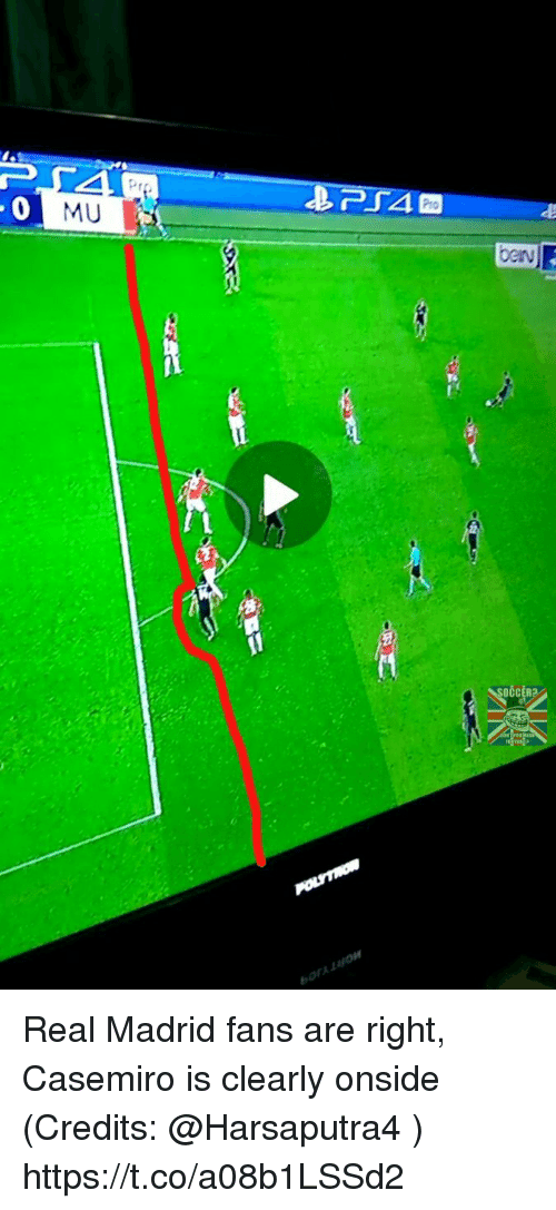 Memes, Real Madrid, and Pro: Pro  0  MU  CCER Real Madrid fans are right, Casemiro is clearly onside (Credits: @Harsaputra4 ) https://t.co/a08b1LSSd2