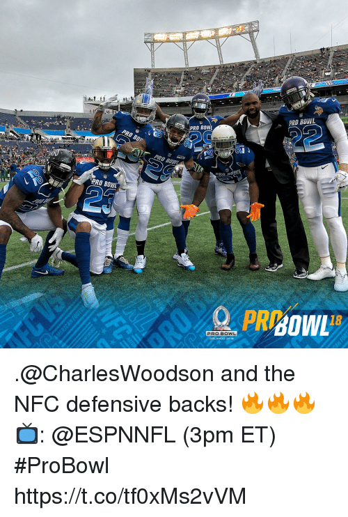 Memes, Orlando, and Pro: PRO BOWL  PRO BOWL  PRO BOV  AI  PRO BOWL  PRO BOWL  ORLANDO 2018 .@CharlesWoodson and the NFC defensive backs! 🔥🔥🔥  📺: @ESPNNFL (3pm ET) #ProBowl https://t.co/tf0xMs2vVM