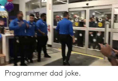Dad Joke: programmer joke:  !false  It's funny  because it's true Programmer dad joke.