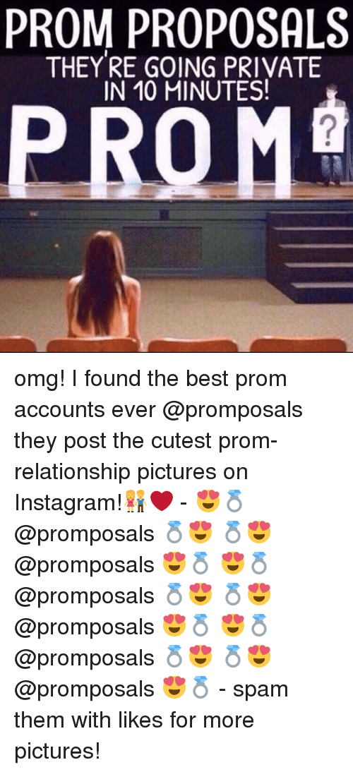 Prom Proposals They Re Going Private In 10 Minutes Omg I Found The
