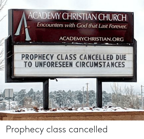 Cancelled: Prophecy class cancelled