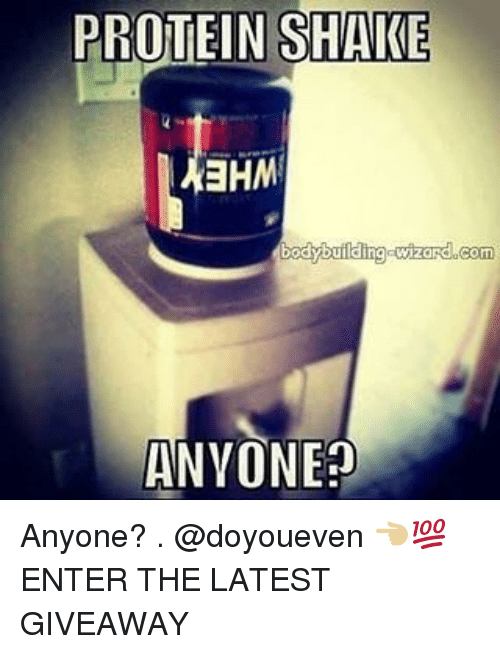 Bodybuilding: PROTEIN SHAKE  EHM  bodybuilding  wizard com  ANYONE? Anyone? . @doyoueven 👈🏼💯 ENTER THE LATEST GIVEAWAY
