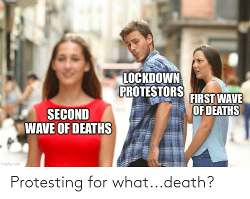 Protesting: Protesting for what...death?