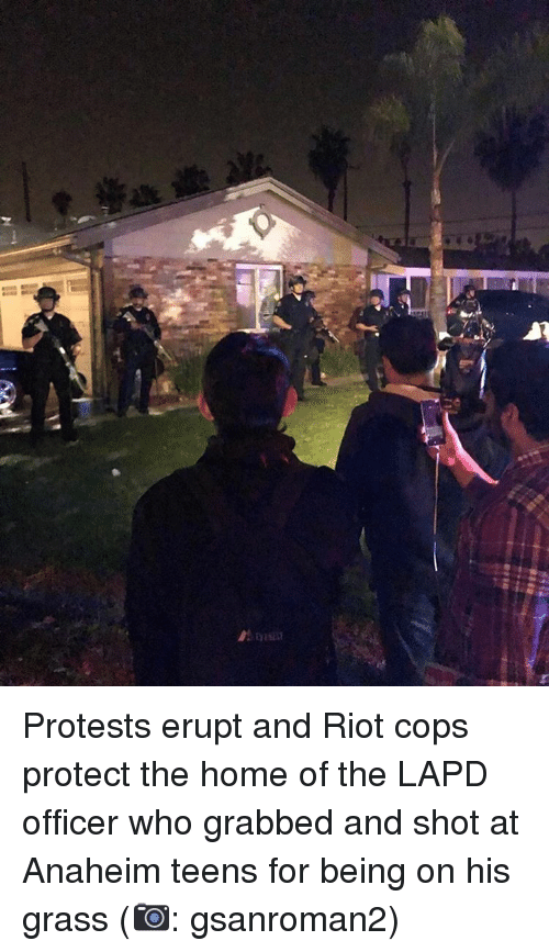 Memes, Protest, and Riot: Protests erupt and Riot cops protect the home of the LAPD officer who grabbed and shot at Anaheim teens for being on his grass (📷: gsanroman2)