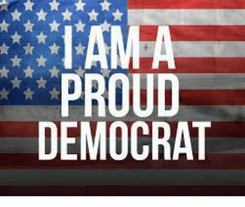 Proud, Democrat, and Proud Democrat: PROUD  DEMOCRAT