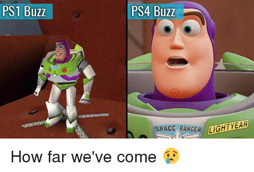 ps1: PS1 Buzz  PS4 Buzz  SPACE RANGER IGHTY  AR How far we've come 😢