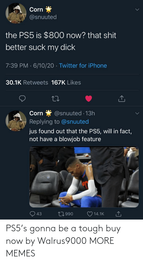 Ps5: PS5's gonna be a tough buy now by Walrus9000 MORE MEMES