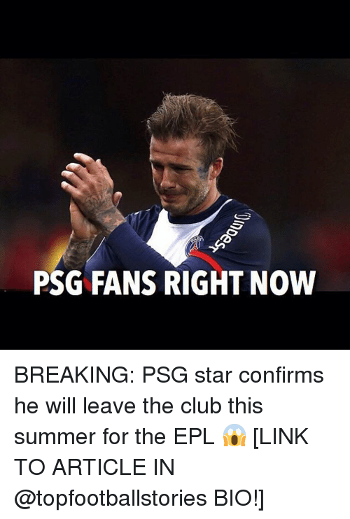 epl: PSG FANS RIGHT NOW BREAKING: PSG star confirms he will leave the club this summer for the EPL 😱 [LINK TO ARTICLE IN @topfootballstories BIO!]
