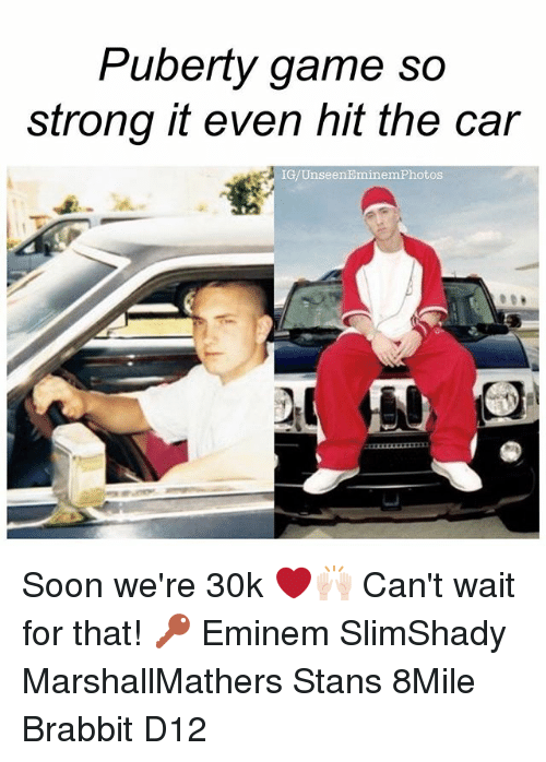 eminem photos: Puberty game so  strong it even hit the car  IG Unseen Eminem Photos Soon we're 30k ❤️🙌🏻 Can't wait for that! 🔑 Eminem SlimShady MarshallMathers Stans 8Mile Brabbit D12