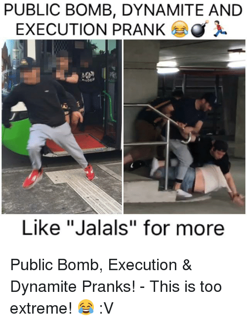 """Memes, Prank, and 🤖: PUBLIC BOMB, DYNAMITE AND  EXECUTION PRANK  Like """"Jalals"""" for more Public Bomb, Execution & Dynamite Pranks! - This is too extreme! 😂 :V"""