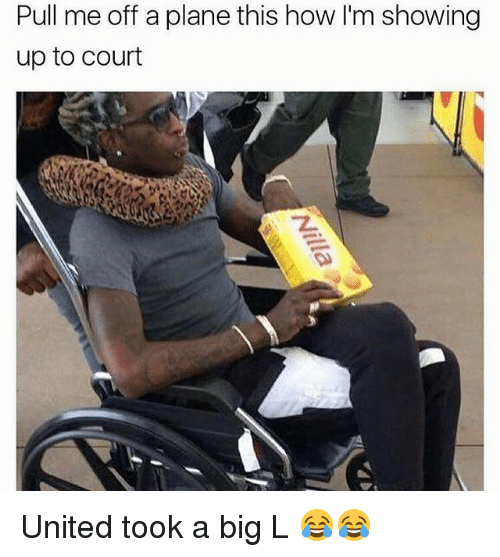 Funny, United, and Big L: Pull me off a plane this how lm showing  up to court United took a big L 😂😂