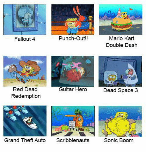dank: Punch-Out!!  Mario Kart  Fallout 4  Double Dash  Red Dead  Guitar Hero  Dead Space 3  Redemption  Grand Theft Auto  Scribblenauts  Sonic Boom