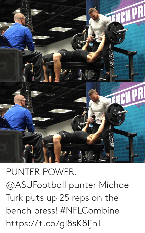 reps: PUNTER POWER.  @ASUFootball punter Michael Turk puts up 25 reps on the bench press! #NFLCombine https://t.co/gI8sK8IjnT