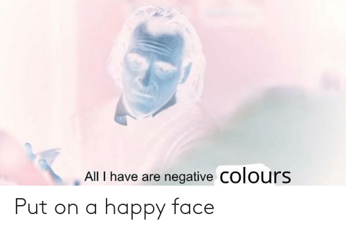 happy face: Put on a happy face