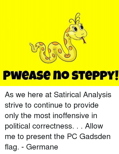 satire analysis If you want to write satire, one of my biggest tips is that you read satire satire is a different way of thinking, and in order to understand it better and write it better, you must become acquainted with it's style, prose, and voice.