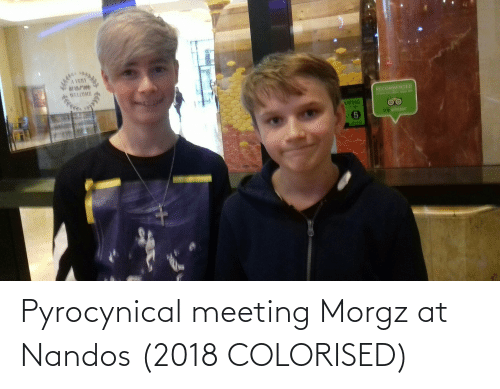 Pyrocynical: Pyrocynical meeting Morgz at Nandos (2018 COLORISED)