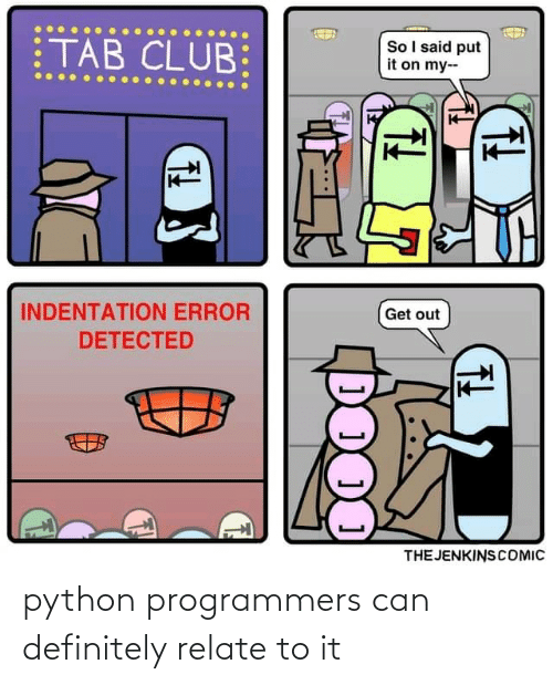 Relate: python programmers can definitely relate to it