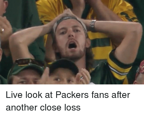 Packer Fans: Q広 Live look at Packers fans after another close loss