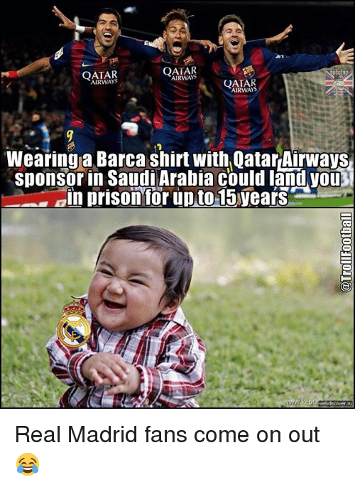 withings: QATAR  QATAR  QATAR  AIRWAYS  Wearing a Barca shirt with Qatar Airways  sponsorin Saudi Arabia could land you  ain prison for upto 15years  webd cover ru Real Madrid fans come on out 😂