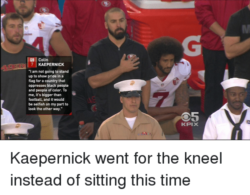 qb colin 7 kaepernick i am not going to stand 3556308 qb colin 7 kaepernick i am not going to stand up to show pride in
