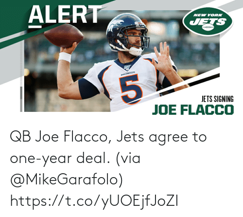 agree: QB Joe Flacco, Jets agree to one-year deal. (via @MikeGarafolo) https://t.co/yUOEjfJoZI